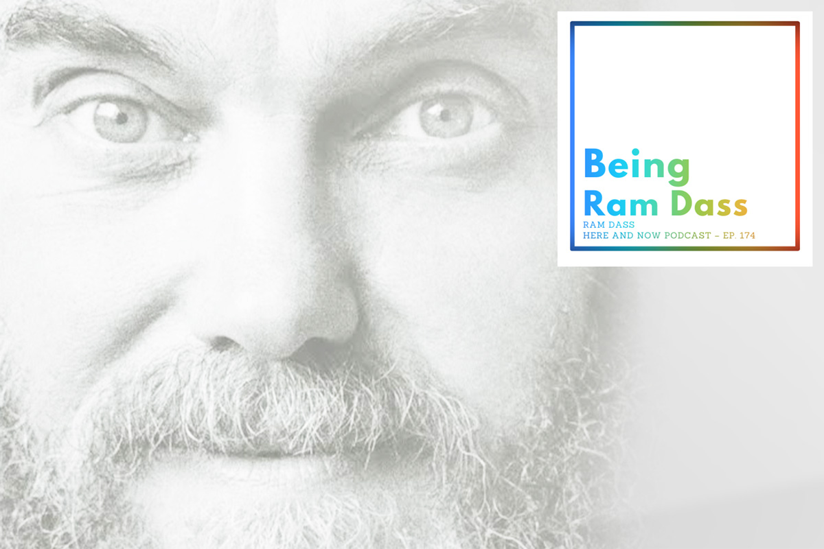 Being Ram Dass Podcast