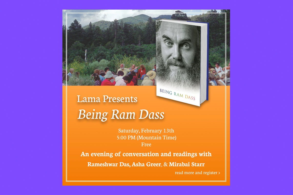 Being Ram Dass Lama Foundation Event Banner
