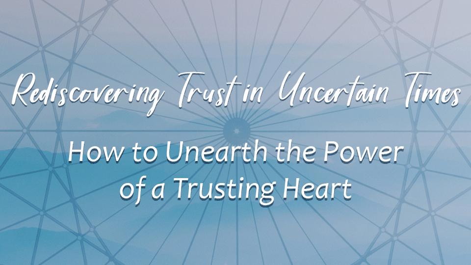 Rediscovering Trust